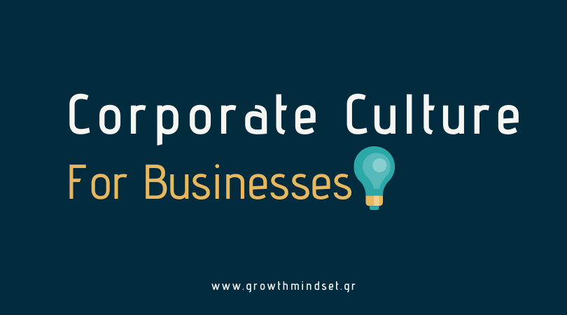 Corporate Culture for Businesses by Growth Mindset
