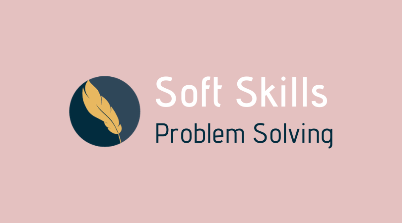 Problem Solving - Soft Skills by Growth Mindset