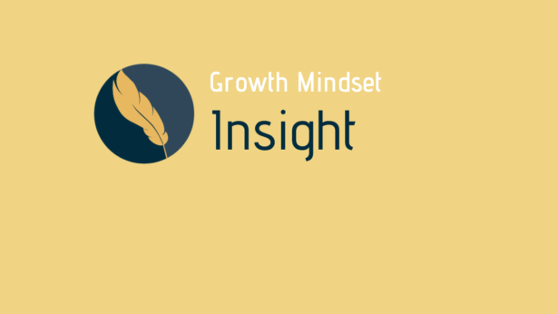 Growth Mindset Insight II